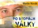 Martin Novák - Po stopách války 2
