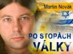 Martin Novák - Po stopách války 1