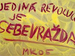 Milan Knižák: Jediná revoluce
